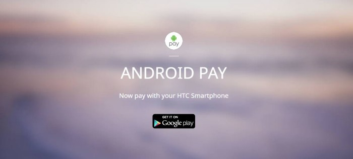 Which HTC phones work with Android Pay?